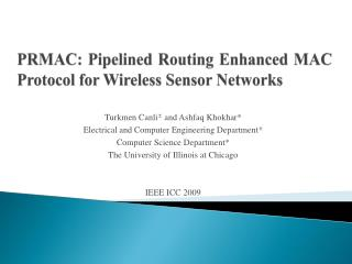 PRMAC: Pipelined Routing Enhanced MAC Protocol for Wireless Sensor Networks