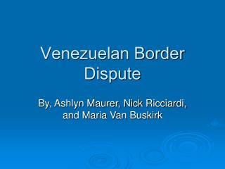 Venezuelan Border Dispute