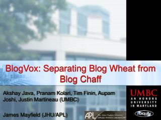 BlogVox: Separating Blog Wheat from Blog Chaff