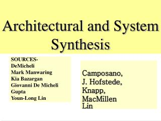 Architectural and System Synthesis