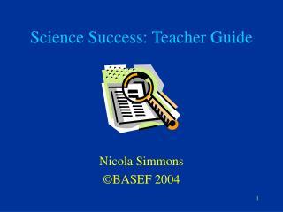 Science Success: Teacher Guide