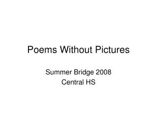 Poems Without Pictures