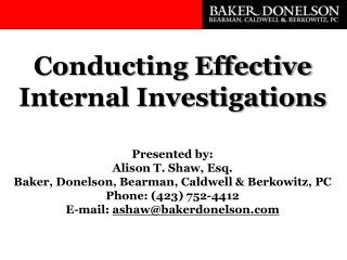 Conducting Effective  Internal Investigations
