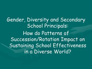 Gender, Diversity and Secondary School Principals:
