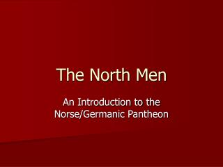 The North Men