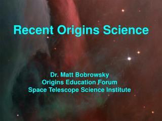 Recent Origins Science
