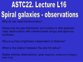 ASTC22. Lecture L16  Spiral galaxies - observations