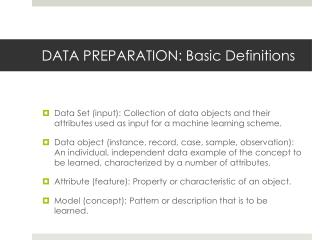 DATA PREPARATION: Basic Definitions