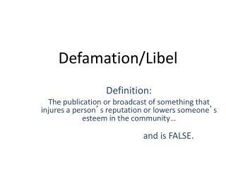 Defamation/Libel