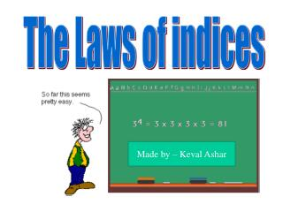 The Laws of indices