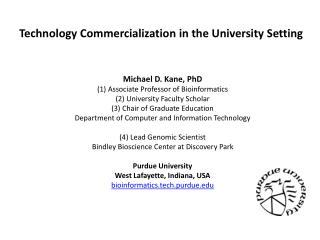 Technology Commercialization in the University Setting