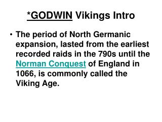 *GODWIN Vikings Intro