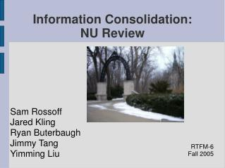 Information Consolidation: NU Review
