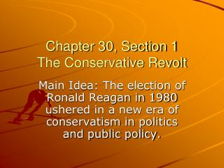 Chapter 30, Section 1 The Conservative Revolt