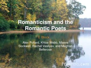 Romanticism and the Romantic Poets