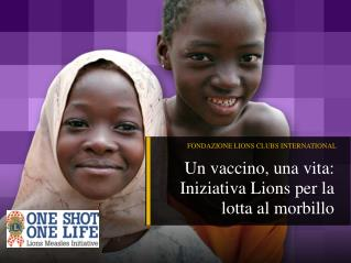 FONDAZIONE LIONS CLUBS INTERNATIONAL