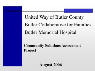 United Way of Butler County Butler Collaborative for Families  Butler Memorial Hospital