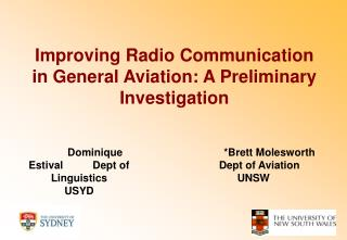 Improving Radio Communication in General Aviation: A Preliminary Investigation