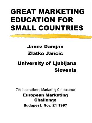 GREAT MARKETING EDUCATION FOR SMALL COUNTRIES