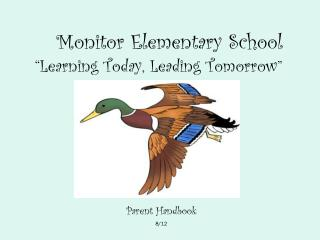 """Monitor Elementary School """"Learning Today, Leading Tomorrow"""""""