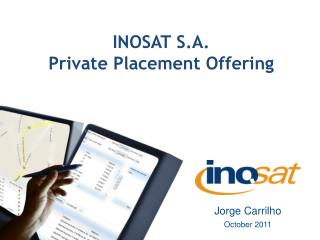INOSAT S.A. Private Placement Offering