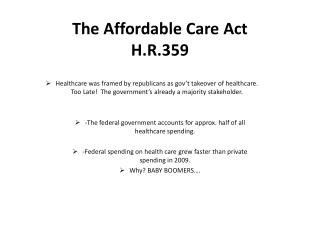 The Affordable Care Act H.R.359