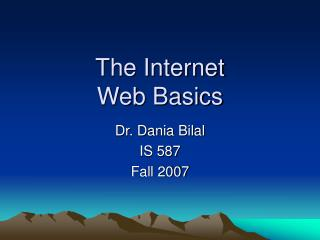 The Internet Web Basics