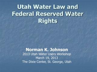 Utah Water Law and Federal Reserved Water Rights
