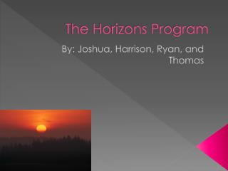 The Horizons Program