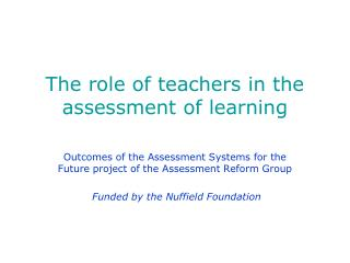 The role of teachers in the assessment of learning