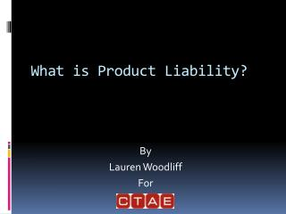 What is Product Liability?