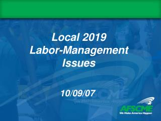 Local 2019  Labor-Management Issues