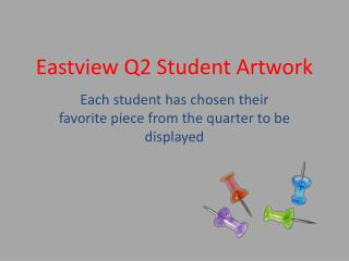 Eastview  Q2 Student Artwork