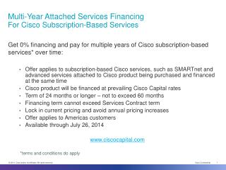 Multi-Year  Attached Services Financing        For  Cisco Subscription-Based Services