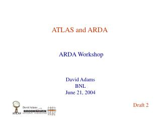 ATLAS and ARDA