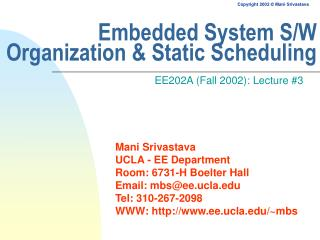 Embedded System S/W Organization & Static Scheduling