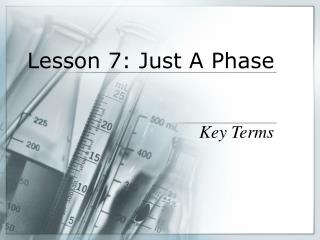 Lesson 7: Just A Phase