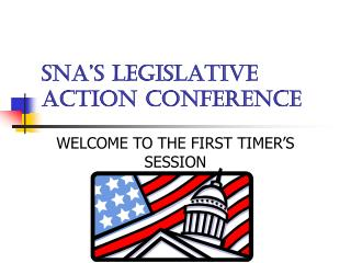 SNA'S LEGISLATIVE ACTION CONFERENCE