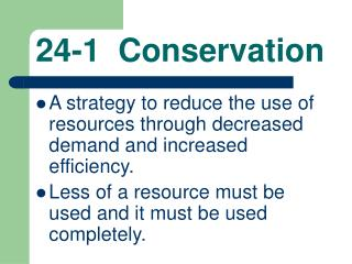 24-1  Conservation