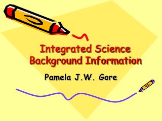 Integrated Science Background Information