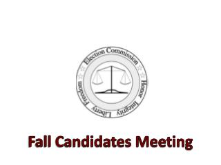 Fall Candidates Meeting