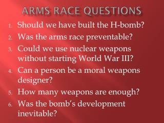 Arms Race Questions