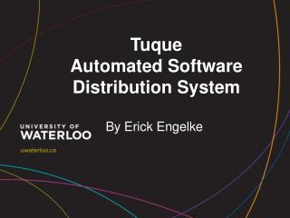 Tuque  Automated Software Distribution System
