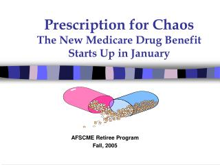 Prescription for Chaos The New Medicare Drug Benefit   Starts Up in January