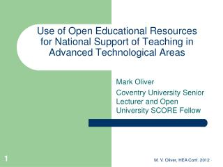 Mark Oliver Coventry University Senior Lecturer and Open University SCORE Fellow