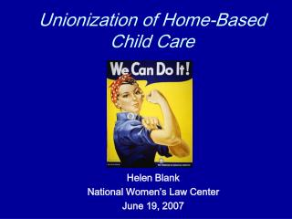 Unionization of Home-Based Child Care