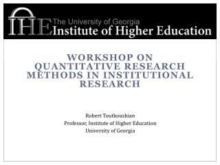 Workshop on Quantitative research methods in institutional research