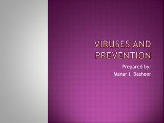 Viruses and Prevention
