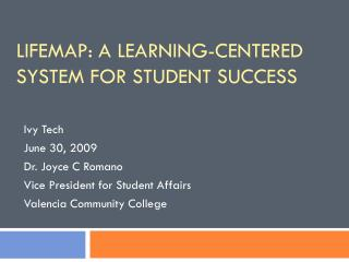 LifeMap: A Learning-Centered system for student success