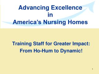 Training Staff for Greater Impact: From Ho-Hum to Dynamic!